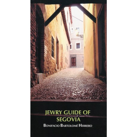 JEWRY GUIDE OF SEGOVIA