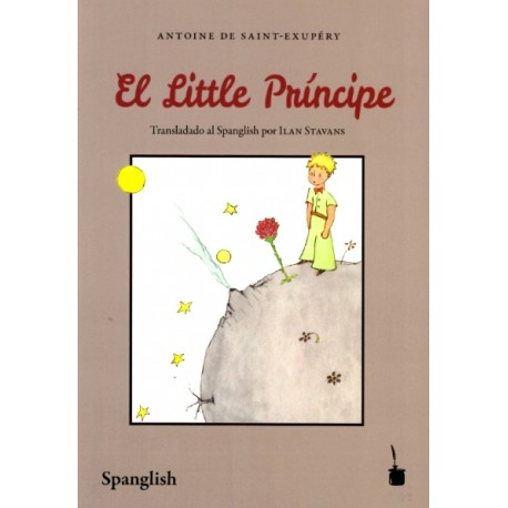 EL LITTLE PRÍNCIPE (Spanglish)