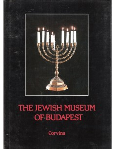 THE JEWISH MUSEUM OF BUDAPEST