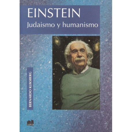Einstein. Judaismo y Humanismo.