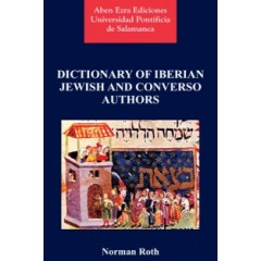DICTIONARY OF IBERIAN JEWISH AND CONVERSO AUTHORS