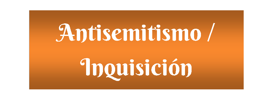 -Antisemitismo / Inquisición